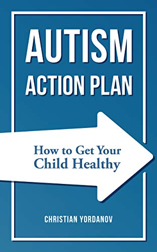 Autism Action Plan: How to Get Your Child Healthy - Popular Autism Related Book