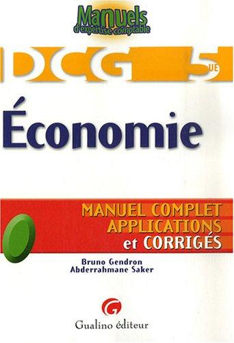 Economie DCG5 : Manuel complet, applications et corrigés