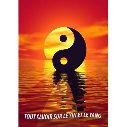 Tout savoir sur le Yin et le Yang