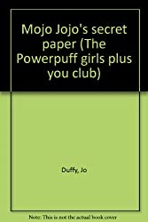 Mojo Jojo's secret paper (The Powerpuff girls plus you club)
