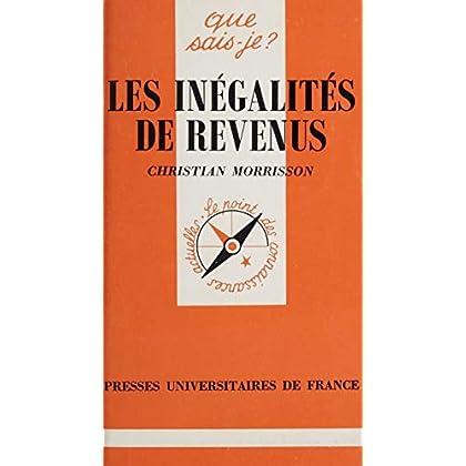Les Inégalités de revenus (Que sais-je ? t. 2283)