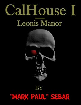 "CalHouse I - Leonis Manor by [Sebar, ""Mark Paul""]"
