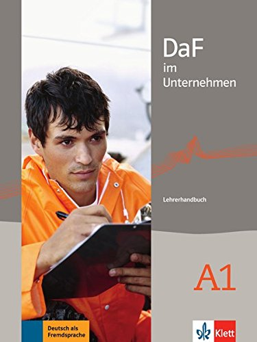 DaF im Unternehmen A1. Lehrerhandbuch