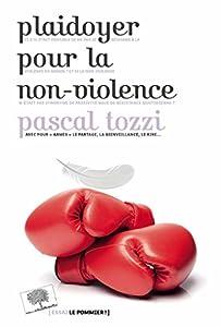 """Afficher """"Plaidoyer pour la non-violence"""""""