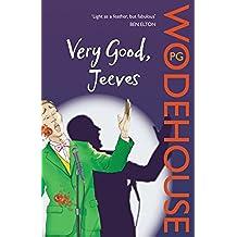 Very Good, Jeeves: (Jeeves & Wooster) (Jeeves & Wooster Series)