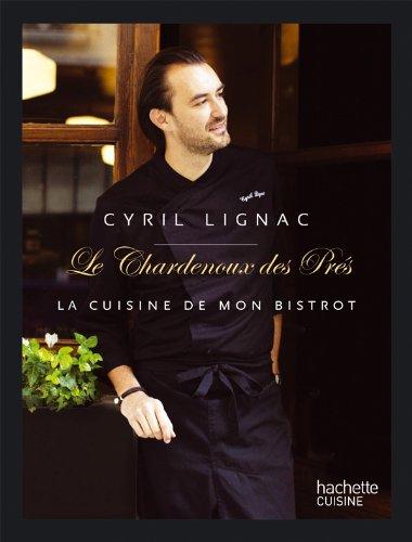 Chardenoux-des-Prés par Cyril Lignac