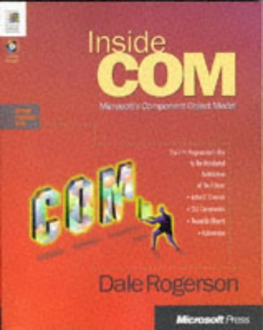 Inside Com (Microsoft Programming Series) by Rogerson, Dale (1997) Paperback