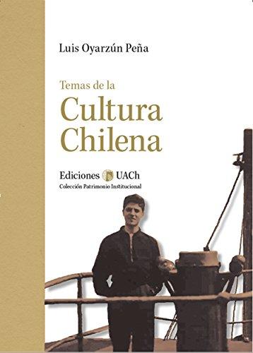 Temas de la Cultura Chilena por Luis Oyarzún