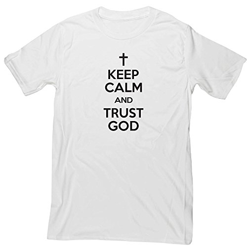 Hippowarehouse Keep Calm and Trust God Unisex Short Sleeve t-Shirt (Specific Size Guide in Description)