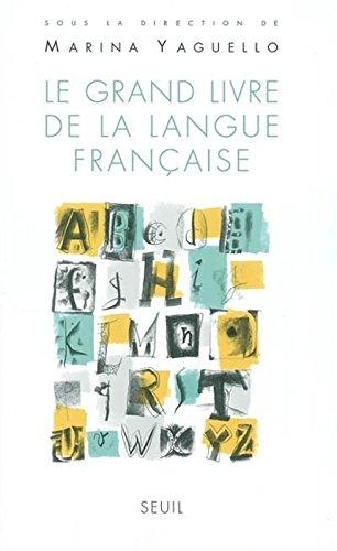 Le Grand livre de la langue franaise