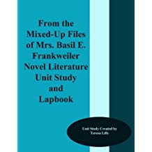 From the Mixed-Up Files of Mrs. Basil E. Frankweiler Novel Literature Unit Study and Lapbook