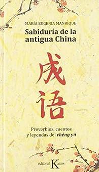 Sabiduría de la antigua China par  María Eugenia Manrique Salerno