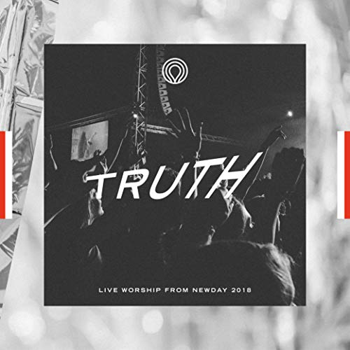 Truth: Live Worship from Newda...