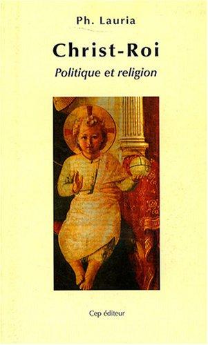 Christ-Roi, politique et religion