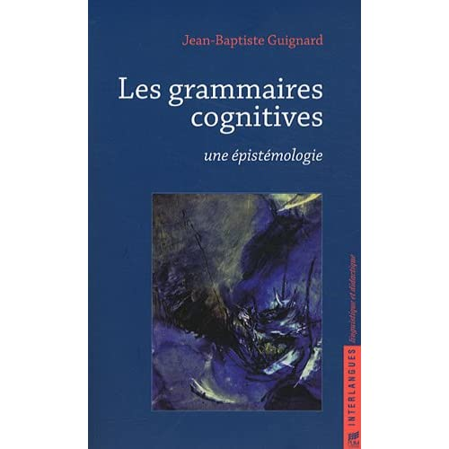 Les grammaires cognitives : Une épistémologie
