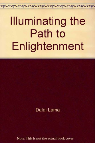 ILLUMINATING THE PATH TO ENLIGHTENMENT