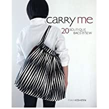 [CARRY ME] by (Author)Koshizen, Yuka on Nov-11-09