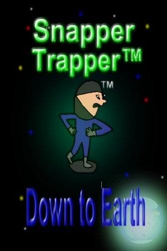 2 Snapper (Snapper Trapper(TM): Down to Earth: Volume 2 by Elidio Jose de Vasconcelos (2015-09-19))