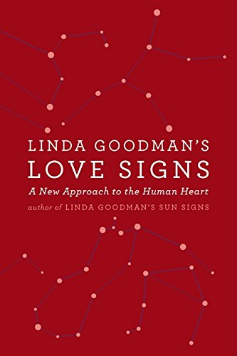 Linda Goodman's Love Signs: A New Approach to the Human Heart por Linda Goodman