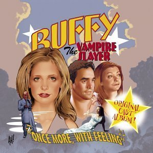 Buffy the Vampire Slayer - Once More, With Feeling [Import]