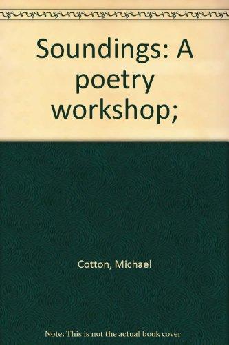 Soundings : a poetry workshop