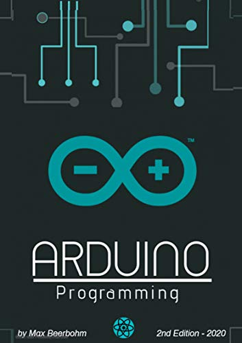 Arduino Programming: Syntax, Concepts, and Examples - 2nd Edition ...