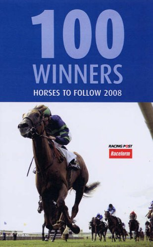 100 Winners 2008: Flat Horses to Follow