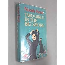 Two Girls in the Big Smoke