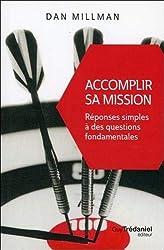 Accomplir sa mission : Réponses simples à des questions fondamentales
