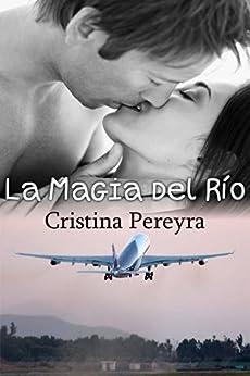 La Magia del Río (Lujanes nº 1) de [Pereyra, Cristina]