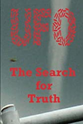 UFO - The Search for Truth: Volume 2