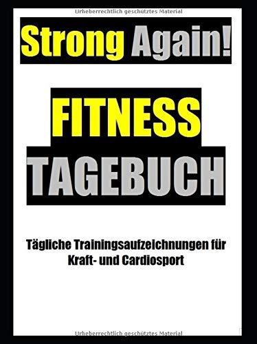 Fitnesstagebuch - Strong Again! por T W