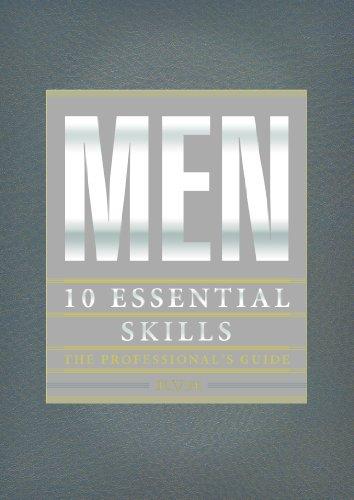 Men: 10 Essential Skills, The Professional's Guide