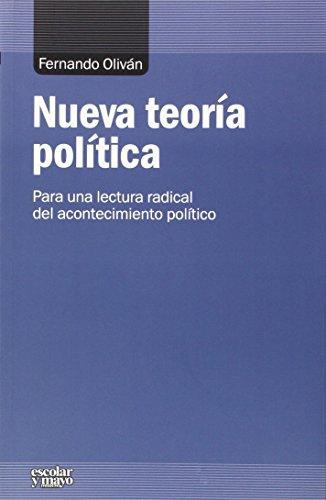 Nueva Teoría Política (Análisis y crítica) por Fernando Oliván López