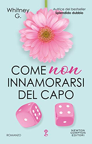 Come non innamorarsi del capo (The Coffee Series Vol. 2) di [G., Whitney]