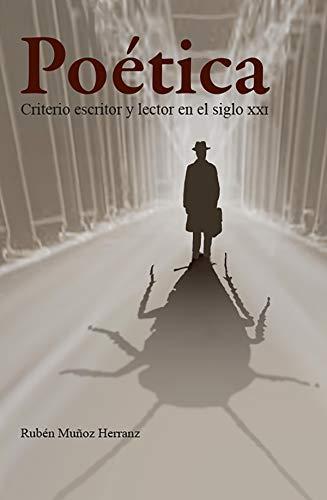 Poética: Criterio escritor y lector en el siglo xxi eBook: Muñoz ...