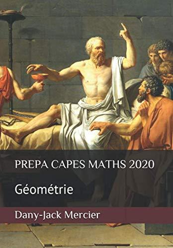 PREPA CAPES MATHS 2020: Géométrie