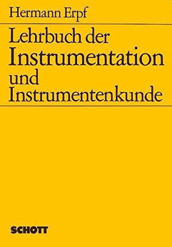 Lehrbuch der Instrumentation und Instrumentenkunde