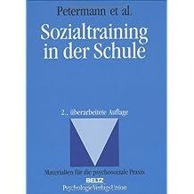 Sozialtraining in der Schule (Materialien für die klinische Praxis)