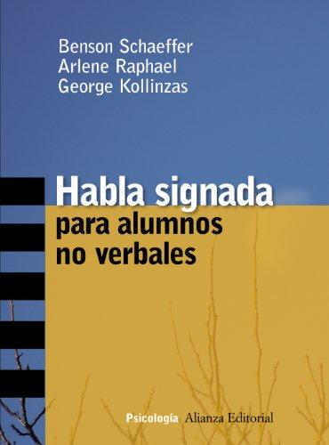 Habla signada para alumnos no verbales (Alianza Ensayo)