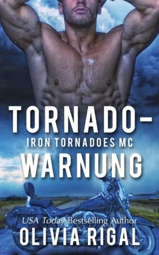 Iron Tornadoes - Tornadowarnung (Iron Tornadoes MC)
