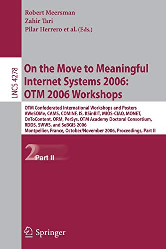 On the Move to Meaningful Internet Systems 2006: OTM 2006 Workshops: OTM Confederated International Conferences and Posters, AWeSOMe, ... Notes in Computer Science, Band 4278) - Poster Computer Hardware