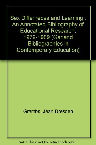 Sex Differences and Learning: An Annotated Bibliography of Educational Research, 1979-1989 (Garland Reference Library of Social Science, Band 11) Dresden Garland