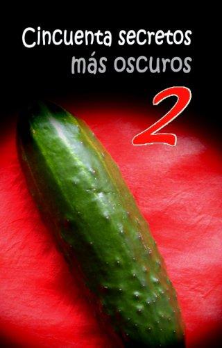 CINCUENTA SECRETOS MÁS OSCUROS 2