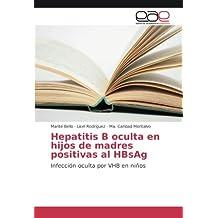 Hepatitis B oculta en hijos de madres positivas al HBsAg: Infección oculta por VHB en niños