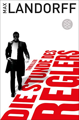 Die Stunde des Reglers: Thriller (Der Regler)