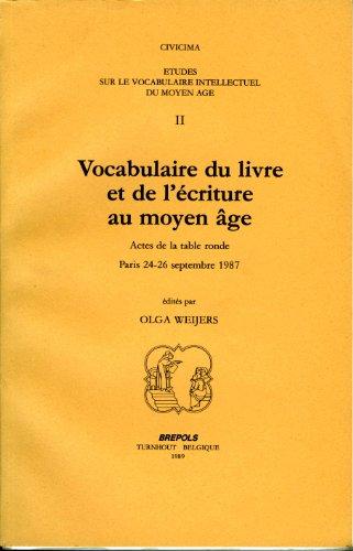 Vocabulaire du livre et de l'écriture au Moyen-Âge