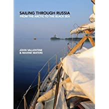 Sailing Through Russia: From the Arctic to the Black Sea