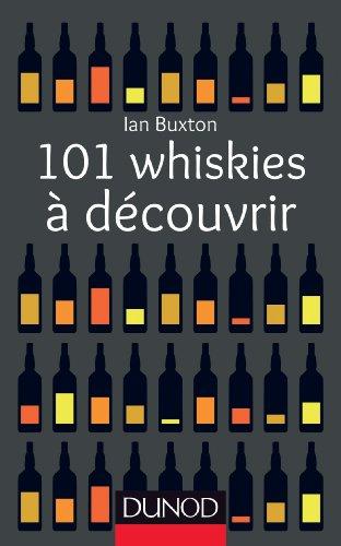 101 whiskies à découvrir (Hors Collection)