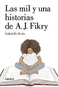 Las mil y una historias de A.J. Fikry par Gabrielle Zevin
